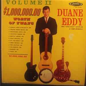 "Duane Eddy His ""Twangy"" Guitar And The Rebels - $1,000,000.00 Worth Of Twang, Vol. II flac"